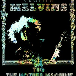Melvins Tribute Show Tonite!